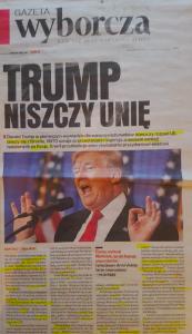 "Gazeta Wyborcza: ""Трамп нищить [Європейський] Союз"""